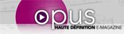 opushd.net - opus haute définition e-magazine