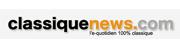 Classique News - l'e-quotidien 100 % musique classique