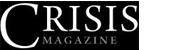 www.crisismagazine.com