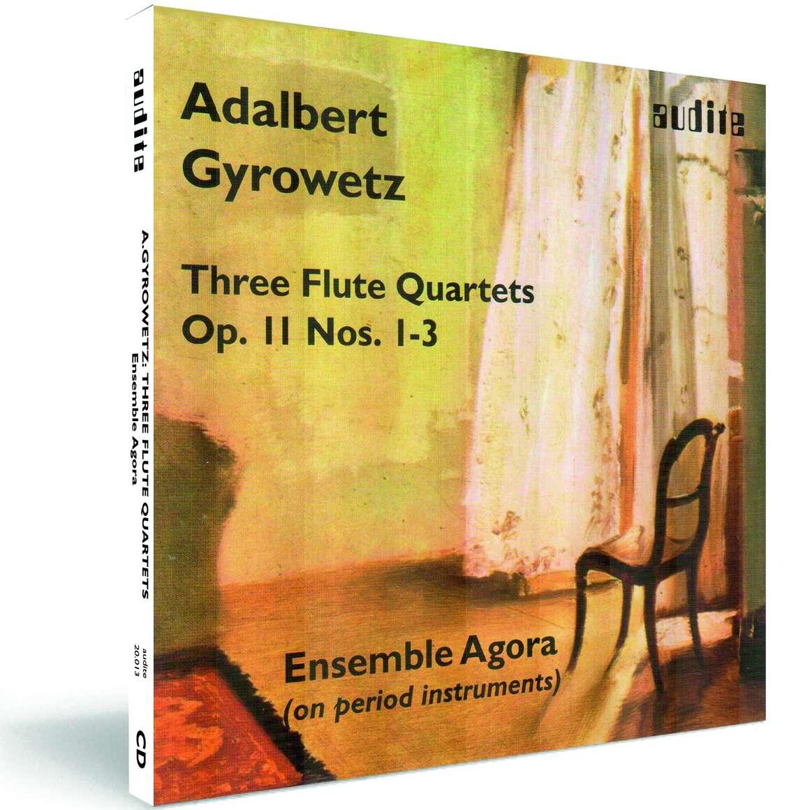 A. Gyrowetz: Flute Quartets op. 11, Nos. 1-3