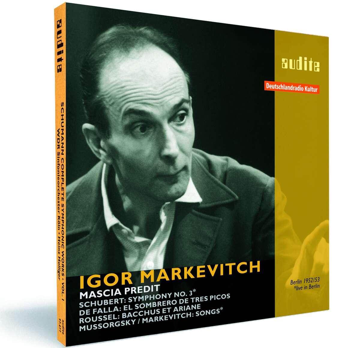 Igor Markevitch conducts Schubert, de Falla, Mussorgsky and Roussel