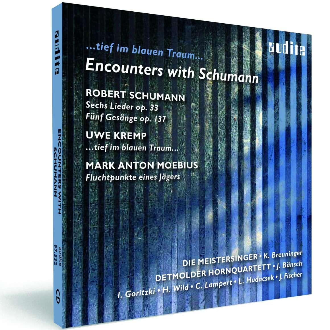 Encounters with Schumann - ...tief im blauen Traum...