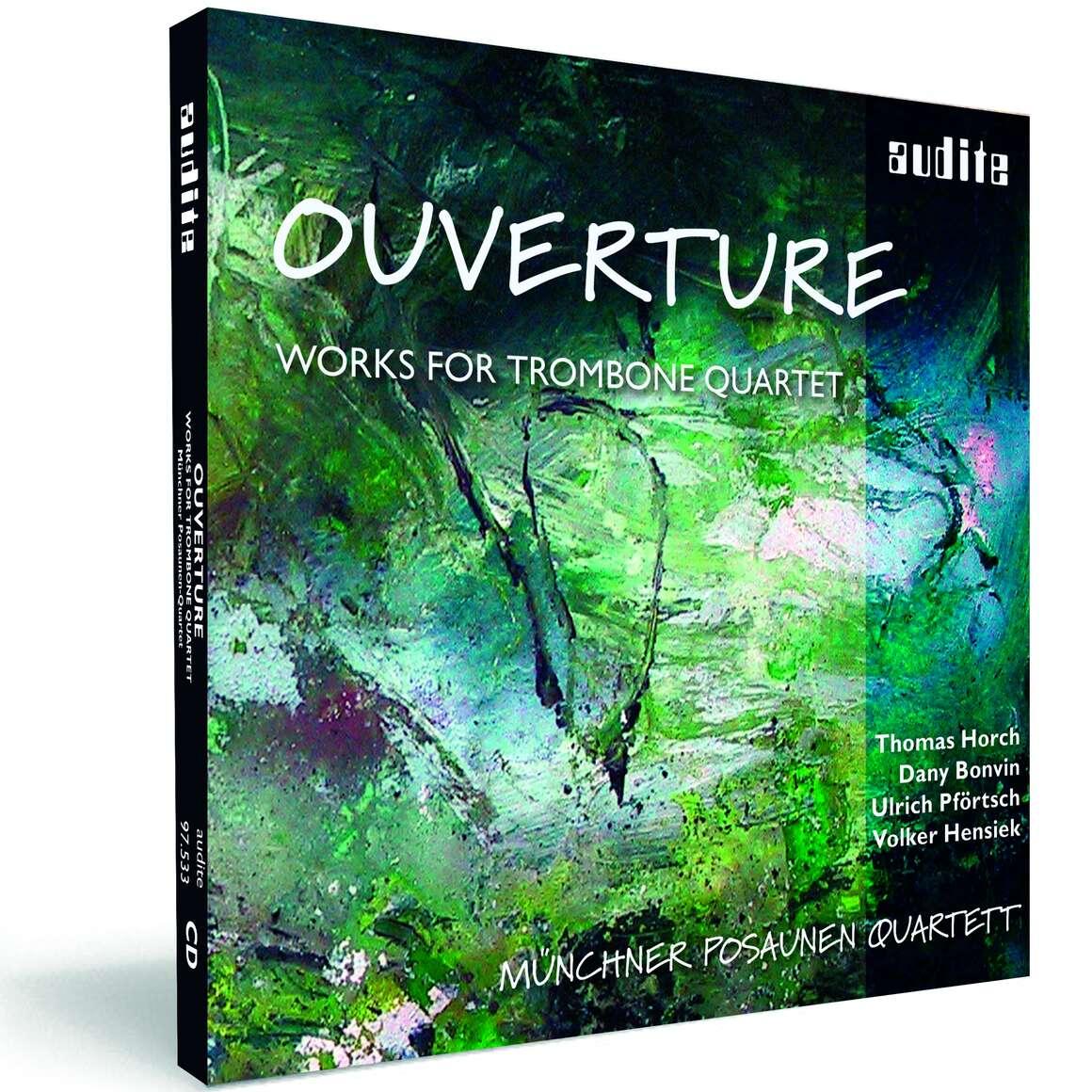 Ouverture - Works for Trombone Quartet