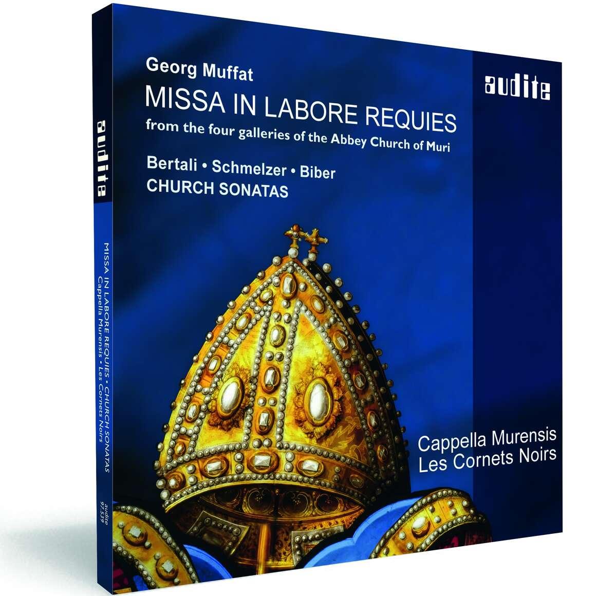 Muffat: Missa in labore requies & Church Sonatas by Bertali, Schmelzer & Biber