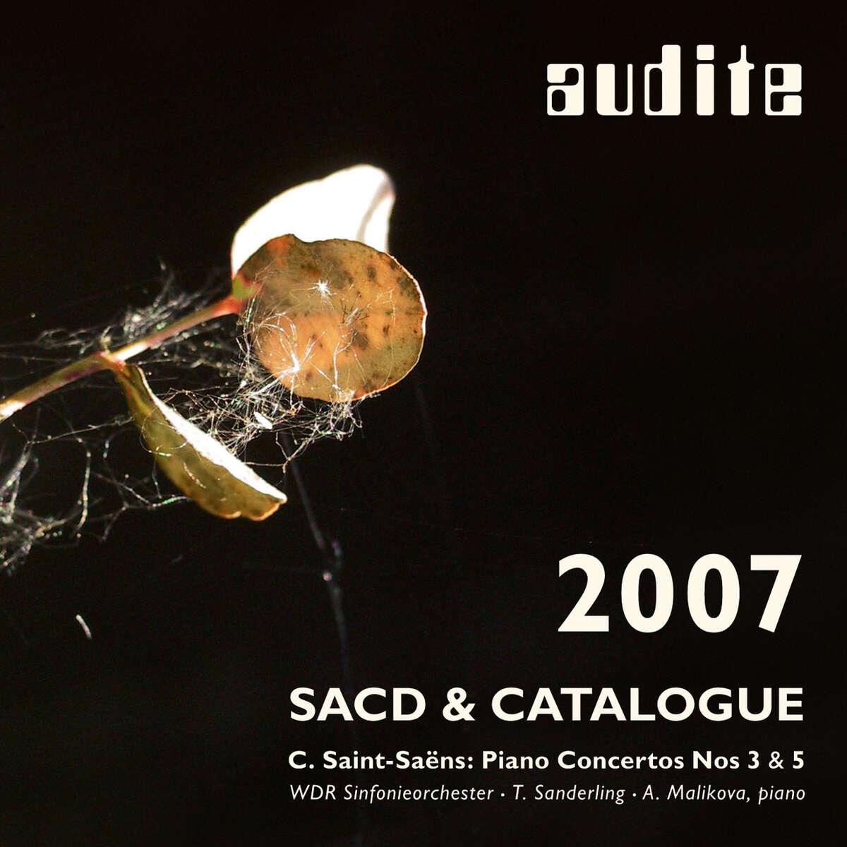 audite catalogue 2007 & SACD - Saint-Saëns: Piano Concertos Nos 3&5