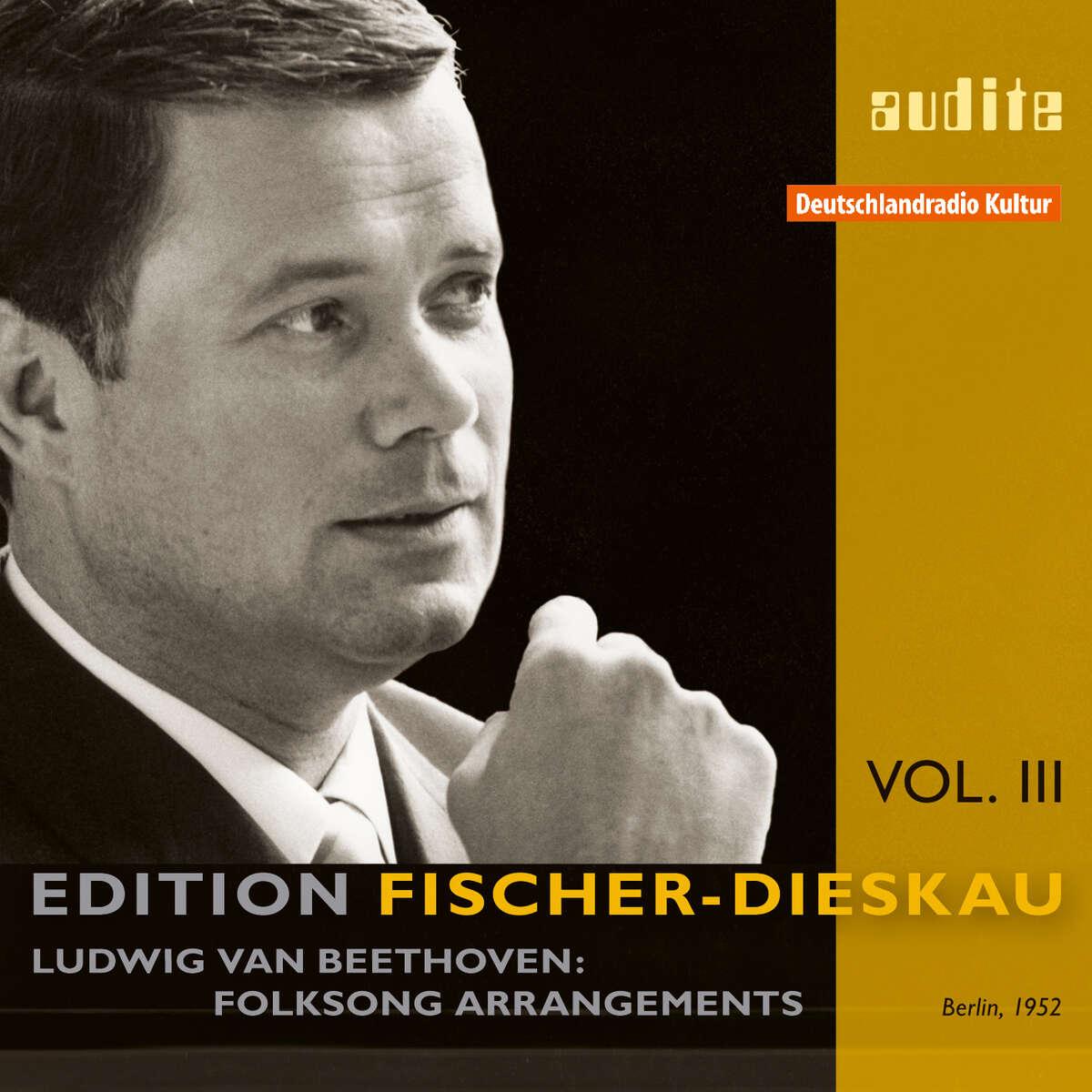 Edition Fischer-Dieskau (III) – L. v. Beethoven: Folksong Arrangements