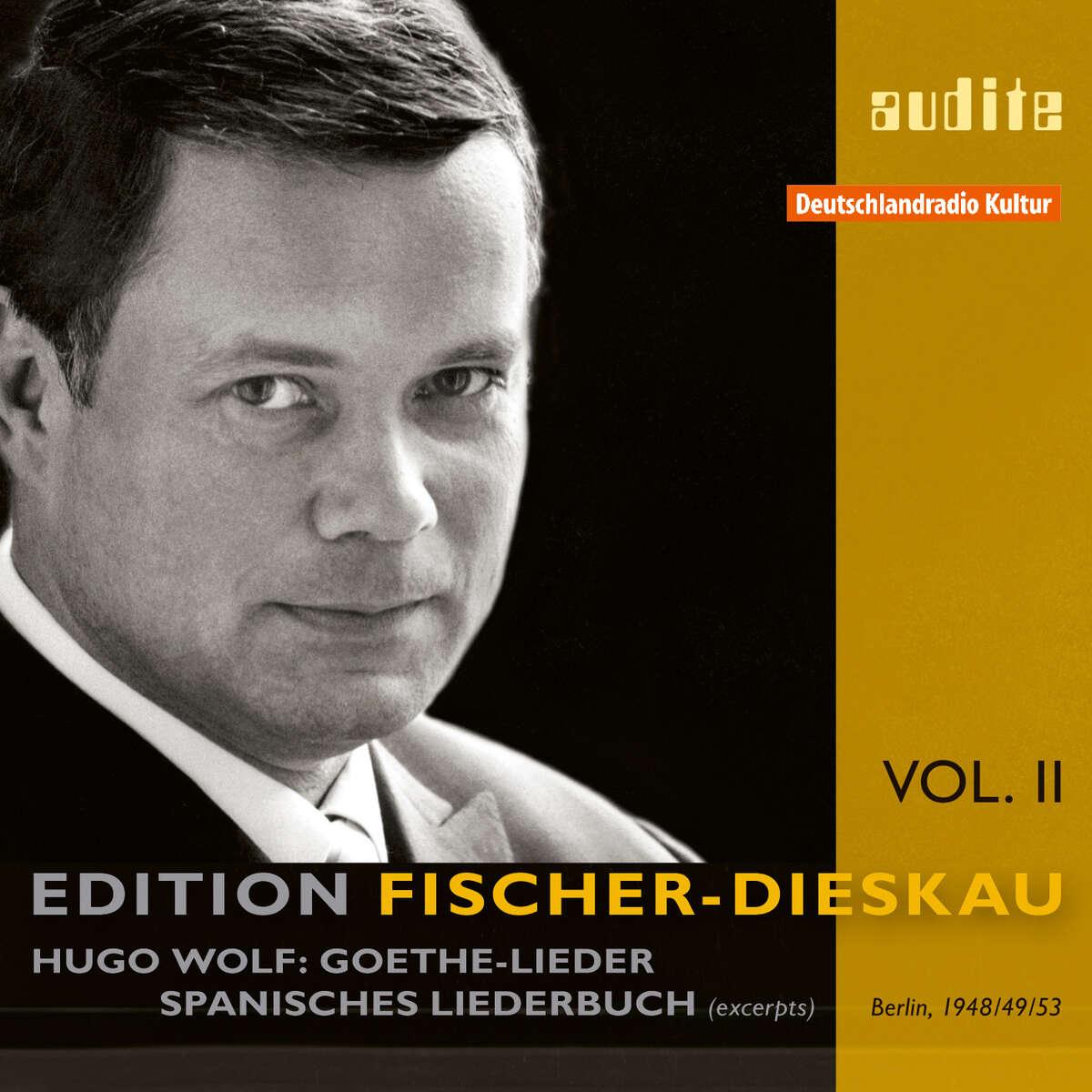 Edition Fischer-Dieskau (II) – H. Wolf: Goethe-Lieder | Spanisches Liederbuch
