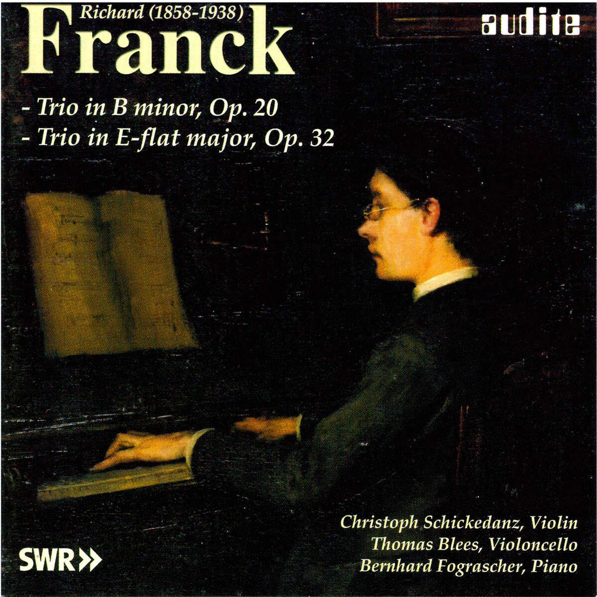 R. Franck: Piano Trio Op. 20 & Op. 32