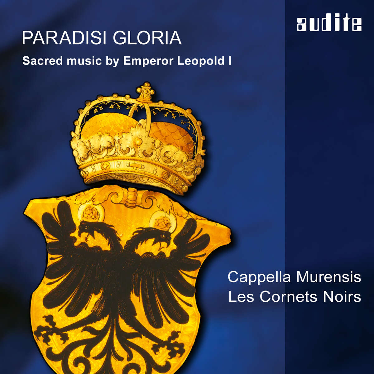 Paradisi Gloria - Sacred music by Emperor Leopold I